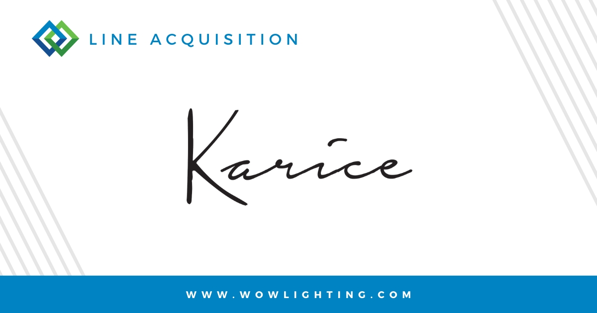 LINE ACQUISITION: KARICE LIGHTING